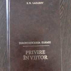 DIAGNOSTICAREA KARMEI - PRIVIRE IN VIITOR - S. N. Lazarev - 1998, 317 p. - Carte paranormal