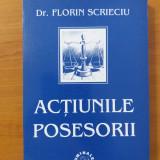 Actiunile posesorii - Florin Scrieciu / C44P