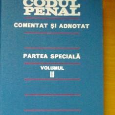 PAPADOPOL Antoniu CODUL PENAL COMENTAT SI ADNOTAT - VOL 2 - Carte Codul penal adnotat