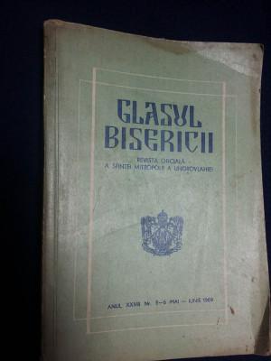 GLASUL BISERICII*REVISTA MITROPOLII UNGROVLAHIEI/NR.5-6/. mai-iunie 1969 foto