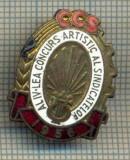 ZET 611 INSIGNA - CCS - AL IV-LEA CONCURS ARTISTIC AL SINDICATELOR 1956