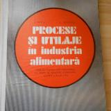 L. ILIESCU--PROCESE SI UTILAJE IN INDUSTRIA ALIMENTARA - Carti Industrie alimentara