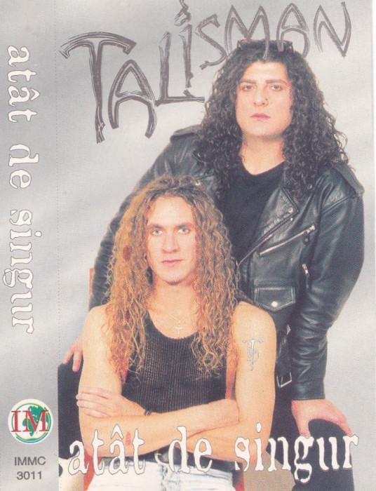Caseta audio: Talisman - Atat de singur (1997 - originala, stare f.buna)