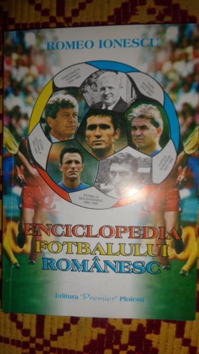 Enciclopedia fotbalului romanesc - Romeo Ionescu foto mare