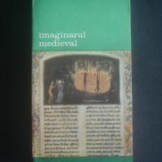JACQUES LE GOFF - IMAGINARUL MEDIEVAL