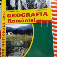 GEOGRAFIA ROMANIEI TESTE NATIONALE - FLORENTINA MIU, GABRIEL MATEI - Carte Geografie