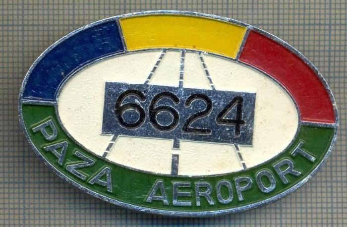 """ZET 637 INSIGNA TEMATICA AVIATIE - ,,PAZA AEROPORT - 6624"""" - ROMANIA foto mare"""