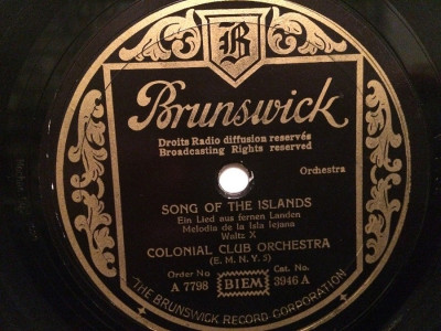 SONG OF THE ISLANDS (1928/BRUNSWICK/UK) - DISC PATEFON/GRAMOFON/Stare F.Buna foto