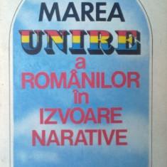 Marea unire a romanilor in izvoare narative de Stelian Neagoe - Istorie