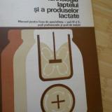 C. TOMA--TEHNOLOGIA LAPTELUI SI A PRODUSELOR LACTATE - Carti Industrie alimentara