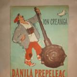 Danila Prepeleac ( ilustratii - Noel Roni ) - Ion Creanga - Carte de povesti