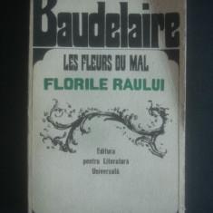 BAUDELAIRE - FLORILE RAULUI {1967, editie de lux, bilingva} - Carte de lux