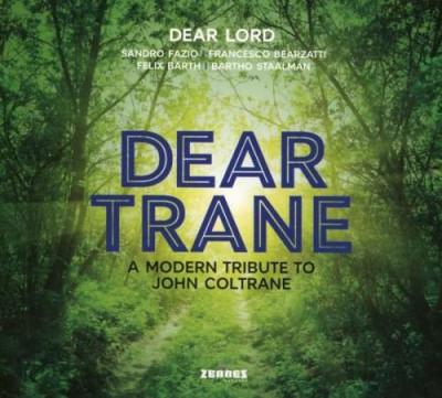 Dear Lord - Dear Trane - a Modern.. ( 1 CD ) foto