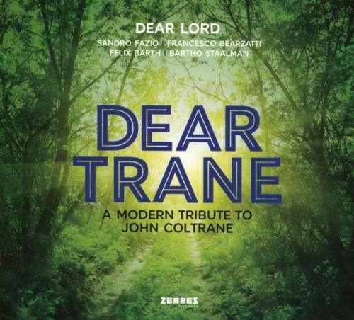 Dear Lord - Dear Trane - a Modern.. ( 1 CD ) foto mare