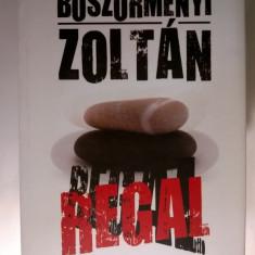 Boszormenyi Zoltan - Regal - Roman