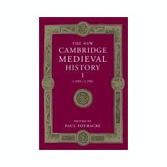 The New Cambridge Medieval History: Volume 1, C.500 C.700 - Carte in engleza