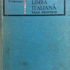 INVATATI LIMBA ITALIANA FARA PROFESOR - Paul Teodorescu - Curs Limba Italiana