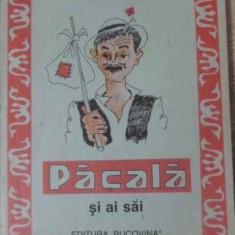 Pacala Si Ai Sai - Ion Popescu-sireteanu, 397755 - Carte Basme