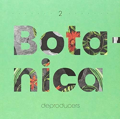 Deproducers - Botanica ( 1 CD ) foto mare