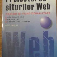 Proiectarea Siturilor Web Design Si Functionalitate (cd Inclu - Sabin Buraga, 397700