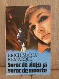 SOROC DE VIATA SOROC DE MOARTE-ERICH MARIA REMARQUE