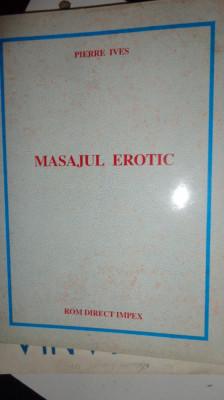 Masajul erotic   211pagini - Pierre Ives foto