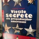 VIETILE SECRETE ALE PRESEDINTILOR AMERICANI CORMAC O BRIEN 2008 PRESEDINTI SUA