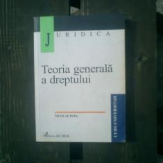 Teoria generala a dreptului - Nicolae Popa - Carte Teoria dreptului