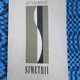 Al. ANDRITOIU - SIMETRII. POEZII (1970 - STARE FOARTE BUNA!!!)