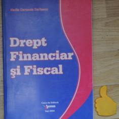 Drept financiar si fiscal Nadia Cerasela Dariescu - Carte Drept financiar