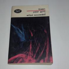 IBSEN - PEER GYNT \ STALPII SOCIETATII - Carte Teatru