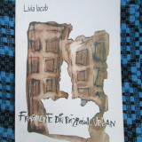 Livia IACOB - FRAGMENTE DIN RAZBOIUL URBAN. Poezii (1999 - STARE FOARTE BUNA!!!)