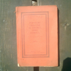 Popasuri crestine in drumul spre Domnul partea I - Gr. Radoescu si Gh. Gata - Carti Predici