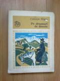 D9 Calistrat Hogas - Pe drumuri de munte