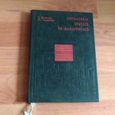 COMUTATIA STATICA IN AUTOMATICA-C.SIMBOTIN-CL.TANASICIUC