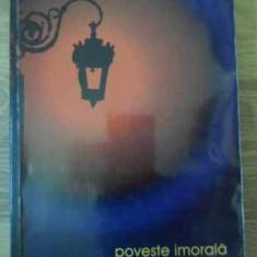 Poveste Imorala - Rodica Ojog-brasoveanu, 397812 - Carte politiste