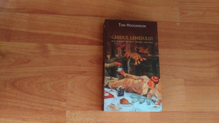 GHIDUL LENESULUI -MIC TRATAT PENTRU LENESI RAFINATI TOM HODGKINSON