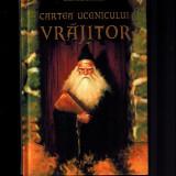 Cartea ucenicului vrajitor - Oberon Zell Ravenheart, magie, bagheta magica - Carte de povesti