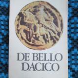 Cicerone THEODORESCU - DE BELLO DACICO. Poezii (1989 - STARE FOARTE BUNA!!!)