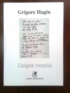 Grigore Hagiu - Linistea versului (postume), (Editura Cartea romaneasca 1997)
