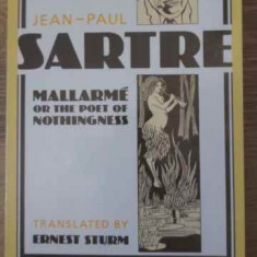Mallarme Or The Poet Of Nothingness - Jean-paul Sartre, 397842 - Biografie
