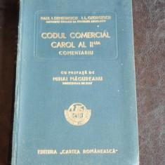 CODUL COMERCIAL CAROL AL II-LEA - PAUL I. DEMETRESCU - Carte Drept comercial