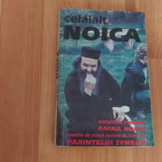 CELALALT NOICA-MARTURII ALE MONAHULUI RAFAIL NOICA-PREOT EUGEN DRAGOI- PREOT NINEL TUGUI