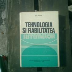 Tehnologia si fiabilitatea sistemelor -Ion Hohan