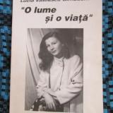Lucia VASILESCU - BIRNBAUM - O LUME SI O VIATA. Poezii (1994)