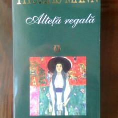 Thomas Mann - Alteta regala (Editura RAO, 1999)