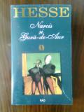 Hermann Hesse - Narcis si Gura-de-Aur (Editura RAO, 1995)