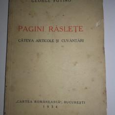 Aromani, PAGINI RASLETE - GEORGE FOTINO, 1934, ed.princeps, aromani, regina... - Carte veche
