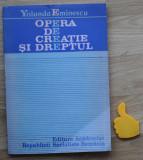 Opera de creatie si dreptul Yolanda Eminescu