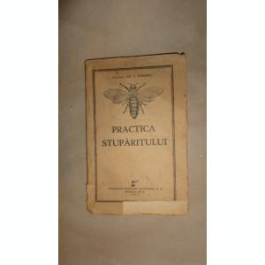 Practica stuparitului an 1941 /144pagini ( apicultura )- Gh.Popescu